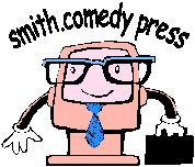 smith.comedy press